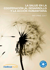 Portada del Informe La salud en la cooperación al desarrollo y la acción humanitaria 2017