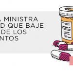 Exige a la ministra de Sanidad que baje el precio de los medicamentos