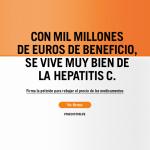 La campaña denuncia el escandaloso precio de los medicamentos