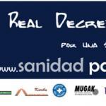 No al Real Decreto Ley 16/2012. Por una Sanidad universal y gratuita.